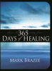365 Days of Healing by Ma